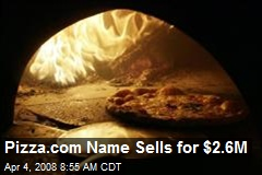Pizza.com Name Sells for $2.6M