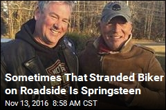 Sometimes That Stranded Biker on Roadside Is Springsteen