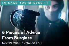 6 Pieces of Advice From Burglars