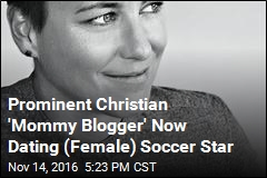 Prominent Christian 'Mommy Blogger' Now Dating (Female) Soccer Star
