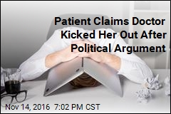 Patient Claims Doctor Kicked Her Out After Political Argument