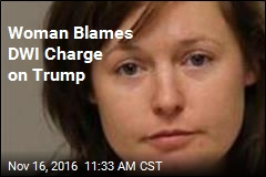Woman Blames DWI Charge on Trump