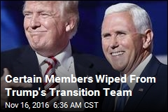 Certain Members Wiped From Trump's Transition Team