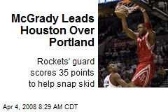 McGrady Leads Houston Over Portland