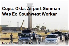 Cops: Okla. Airport Gunman Was Former Employee