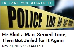 He Shot a Man, Served Time, Then Got Jailed for It Again