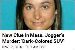 Cops Hunt for 'Dark-Colored SUV' in Jogger Murder