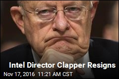Intel Director Clapper Resigns