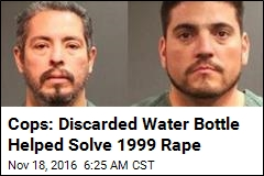 Cops: Discarded Water Bottle Helped Solve 1999 Rape