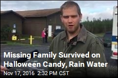 Missing Family Survived on Halloween Candy, Rain Water