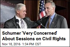 Schumer 'Very Concerned' About Sessions on Civil Rights