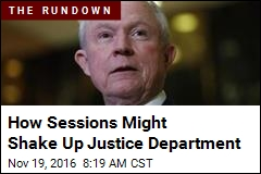 How New AG Might Change Justice Department