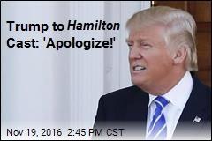 Trump Picks Twitter Fight With Hamilton Cast