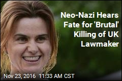 Jail for Life for Neo-Nazi Who Murdered UK Lawmaker