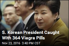 Viagra Stash Expected to Make Things Hard for S. Korean President