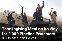 Thanksgiving Meal Set for Pipeline Protesters