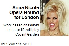 Anna Nicole Opera Bound for London