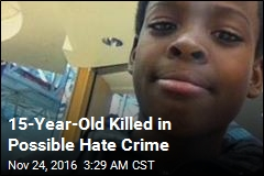 15-Year-Old Killed in Possible Hate Crime
