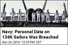 Navy: Personal Data on 134K Sailors Was Breached