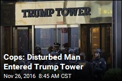 Cops: Disturbed Man Entered Trump Tower