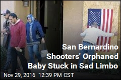San Bernardino Shooters' Orphaned Baby Stuck in Sad Limbo