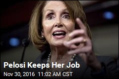 Pelosi Keeps Her Job