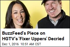 BuzzFeed's Piece on HGTV's 'Fixer Uppers' Decried
