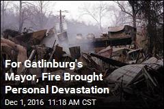 For Gatlinburg's Mayor, Fire Brought Personal Devastation