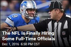The NFL Is Finally Hiring Some Full-Time Officials