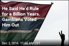 He Said He'd Rule for a Billion Years. Gambians Voted Him Out