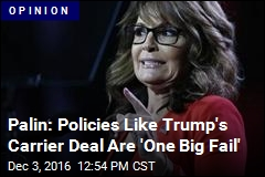 Palin: Trump's Carrier Deal Is 'Crony Capitalism'