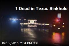 1 Dead in Texas Sinkhole