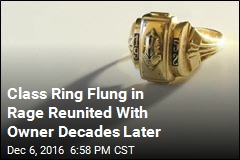 Class Ring Flung in Rage Reunited With Owner Decades Later