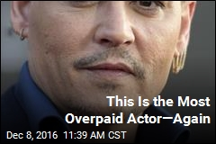 This Is the Most Overpaid Actor—Again