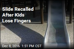 Slide Recalled After Kids Lose Fingers