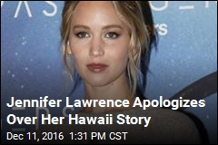 Jennifer Lawrence Apologizes Over Her Hawaii Story