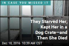 They Starved Her, Kept Her in a Dog Crate—and Then She Died