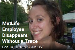 MetLife Employee Disappears Without a Trace