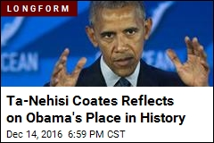 Ta-Nehisi Coates Reflects on Obama's Place in History