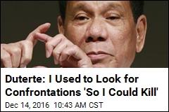 Philippines President: I've Killed Criminals Myself