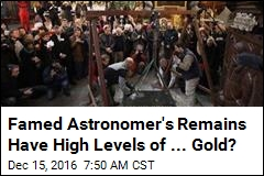 Famed Astronomer's Remains Have High Levels of ... Gold?