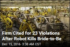 Robot Kills Woman 2 Days Before Wedding
