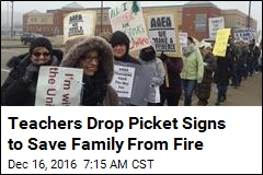 Teachers Drop Picket Signs to Save Family From Fire