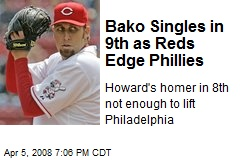 Bako Singles in 9th as Reds Edge Phillies