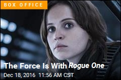 The Force Is With Rogue One