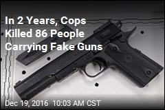 In 2 Years, Cops Have Killed 86 People With Fake Guns