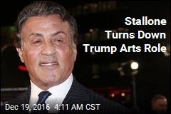 Stallone Turns Down Trump Arts Role