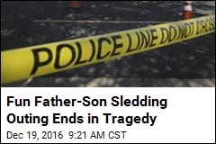 Fun Father-Son Sledding Outing Ends in Tragedy