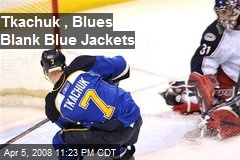Tkachuk , Blues Blank Blue Jackets