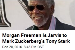 Mark Zuckerberg Has a New Virtual Butler: Morgan Freeman